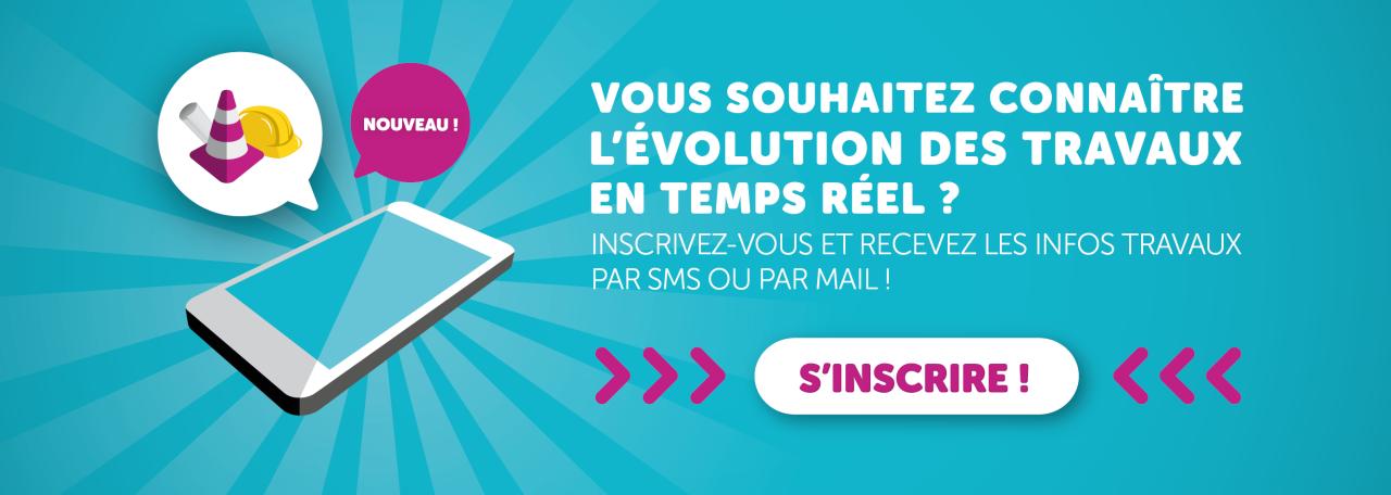 Inscription Infos Travaux SMS